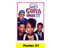 POSTER 30X40 - She's Gotta Have It