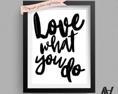 Poster Digital A3 - Love what you do