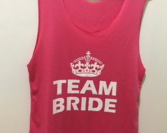 Camiseta Despedida Solteira Team Bride Regata