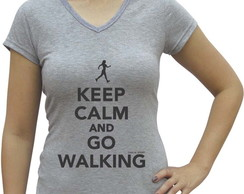 Camiseta baby look Casual Keep Calm and Go Walking
