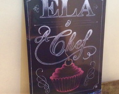 "Placa Decorativa ""Ela é a Chef"""
