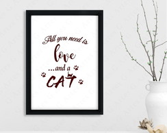 Quadro All you need is love and a cat cód: 431s gato