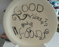 Prato Frases Good Vibes.. Good Food