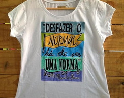 Lidia Quaresma - Camiseta Desfazer o normal