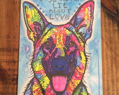 Placa Decorativa Dogs never lie about love