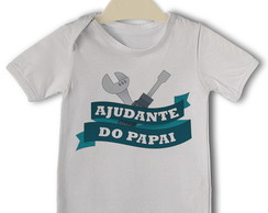 Body Divertido Bebê Ajudante do Papai