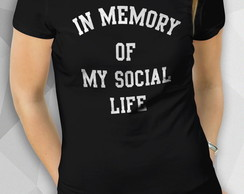 Camiseta - IN MEMORY - Fem BW