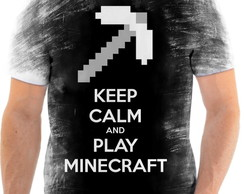 Camiseta Keep Calm and PlaY Minecraft Full Hd 1