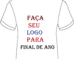 CAMISETAS PERSONALIZADA PARA FESTA DO FINAL DE ANO