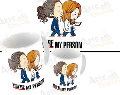Caneca Grey's Anatomy You Are My Person Mertina