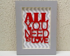 "Quadro ""All you need is love"""