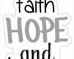 Adesivo Faith Hope and Love Geek #1577