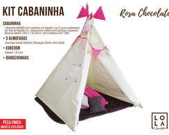 Kit Cabaninha - Rosa Chocolate