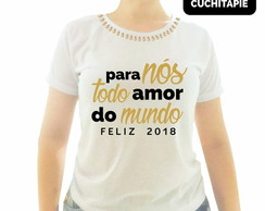 Baby look Customizada- Para nós todo amor do Mundo