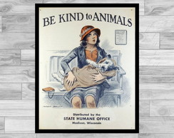 POSTER VINTAGE - 43x60- BE KIND TO ANIMALS 2