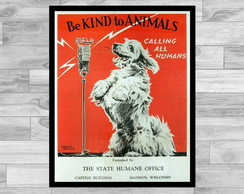 POSTER VINTAGE - 43x60- BE KIND TO ANIMALS 3