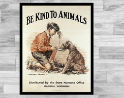 POSTER VINTAGE - 43x60- BE KIND TO ANIMALS 4
