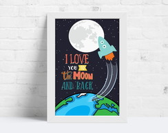 QUADRO I LOVE YOU TO THE MOON #3 - 20x30