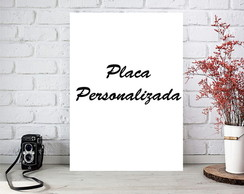 Placas Decorativas Personalizadas
