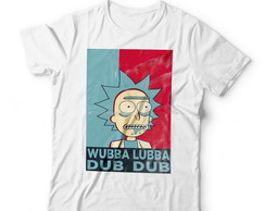 Camiseta Rick and Morty - Wubba Lubba Dub Dub