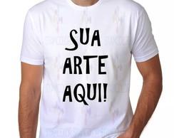 Camiseta Personalizada Com Sua Arte Ou Texto 8d9de02d7b46f
