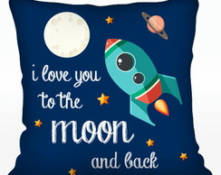 CAPA DE ALMOFADA I LOVE YOU TO THE MOON AND BACK GL01