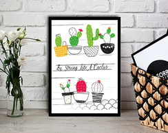 Quadro Be Strong Like a Cactus - 20x30cm