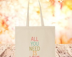 Ecobag casamento All You Need is Love