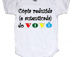 Body Bebe Algodao Estampa Divertida Copia do Vovo B019