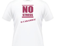 Camiseta 100% Poliéster No Stress