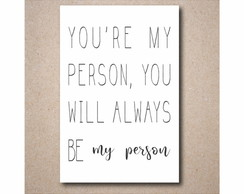 Quadro You're my person - PS142