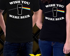 Camiseta Pink Floyd Wish You Were Beer Cerveja Chopp