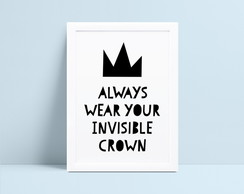 Quadro Always Wear Your Invisible Crown