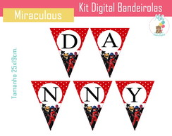 Kit Digital Bandeirolas Miraculous: As Aventuras de Ladybug