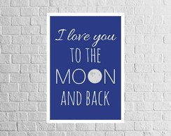 Poster Love You To The Moon And Back para imprimir