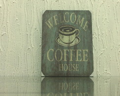 Quadro Decorativo de Madeira - Welcome Coffee