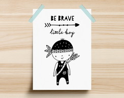Poster Be Brave Little Boy