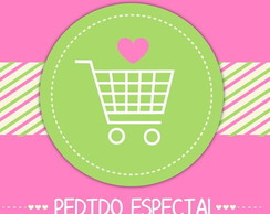 Pedido Especial - Monique