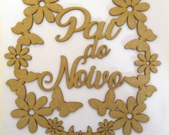 "CPL10005 - Placa de Cadeira ""Pai do Noivo"""