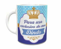 Caneca de Porcelana Uso Exclusivo do Dindo