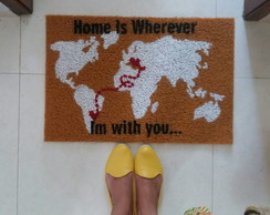 Capacho - Home is wherever i'm with you - Personalizado