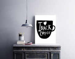 "Placa decorativa MDF ""I Love Black Coffee"""