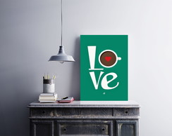 "Placa decorativa MDF ""Love Coffee"""