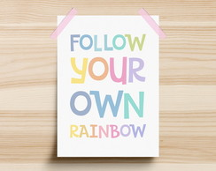 Poster Follow Your Own Rainbow