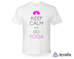 Camiseta Keep Calm And Do Yoga - Branca P M G ou GG