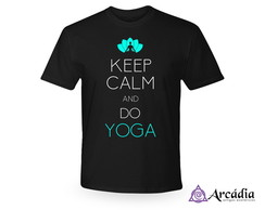 Camiseta Keep Calm And Do Yoga - Preto P M G ou GG