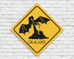 "Placa decorativa ""Dracarys"""