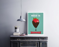 "Placa decorativa MDF ""All You Need Is Chocolate"""