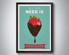 "Quadro moldura MDF ""All You Need Is Chocolate"""