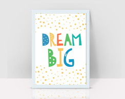 "Sonhe Grande - Dream Big ""poster decorativo"""